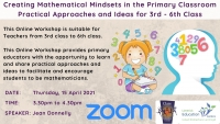 Online Workshop Creating Mathematical Mindsets in the Primary Classroom – Practical Approaches and Ideas for 3rd – 6th Class